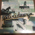 観たら眠たくなるスケートビデオ? paradise wheel「pairidaeza」